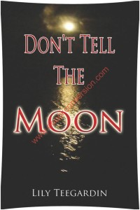 don'tellthemoon-coverimage